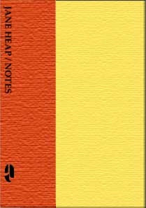 Jane Heap/Notes - by Jane Heap  OUT OF PRINT Indefinitely - Product Image