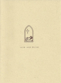 Aim and Wish by A. L. Staveley and others - Product Image